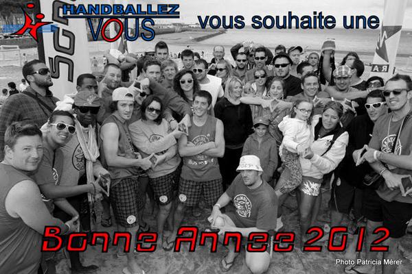 Handballez-vous, association organisatrice de Sandball, vous souhaite une Bonne Année 2012!